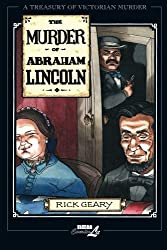 The Murder of Abraham Lincoln (A Treasury of Victorian Murder) (v. 7) by Rick Geary (2005-12-01)