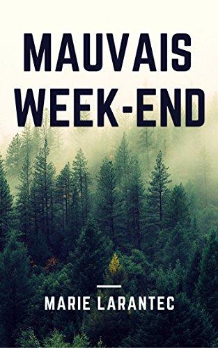 Couverture du livre Mauvais Week-end