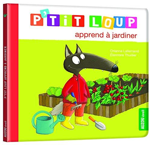 P'tit loup apprend  jardiner