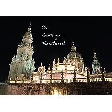 Oh, Santiago...Finisterre! (Tischaufsteller DIN A5 quer): Impressionen der letzten 100 km vor Santiago de Compostela und Finisterre. (Tischaufsteller, ... (CALVENDO Orte) [Aug 28, 2013] Bay, Erhard