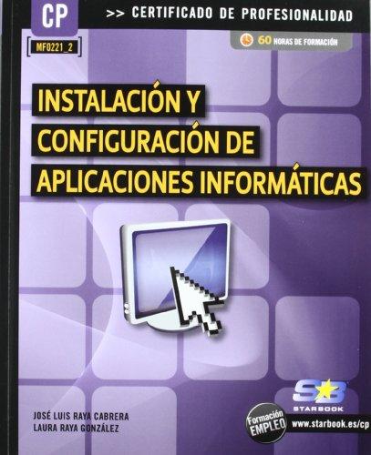 Instalación y Configuración de Aplicaciones Informáticas (MF221_2) (Certific. Profesionalidad)