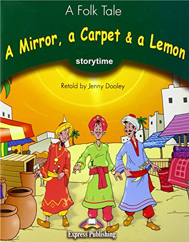 A Mirror,a Carpet & a Lemon Pupil's Book (Storytime readers)