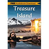 Treasure Island: A Novel - BONUS! - Includes Download a FREE Audio Books Inside (Classic Book Collection) (English Edition)