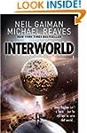 Interworld (Interworld, Book 1)