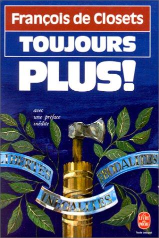 Toujours plus par François de Closets