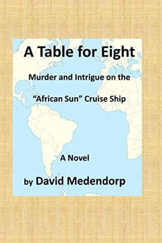 A Table for Eight: Murder and Intrigue on the