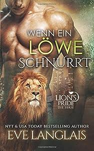 Wenn ein Löwe Schnurrt (Lions Pride, Band 1)