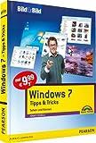 Windows 7 Tipps & Tricks - Bild für Bild visuell
