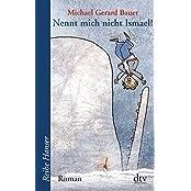 Nennt mich nicht Ismael!: Roman (Reihe Hanser)