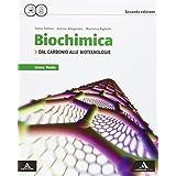 Biochimica linea verde. Dal carbonio alle biotecnologie. Con e-book. Con espansione online. Per i Licei