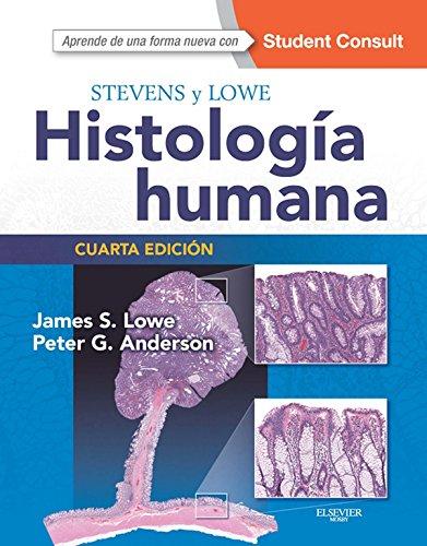Stevens y Lowe. Histología humana + StudentConsult por James S. Lowe