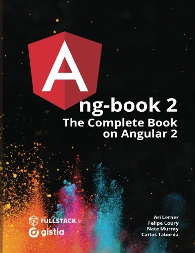 ng-book 2: The Complete Book on Angular 2: Volume 2 por Nate Murray