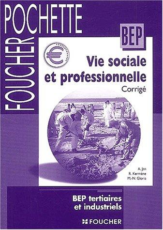 Vie sociale et professionnelle, BEP tertiaire et industriel