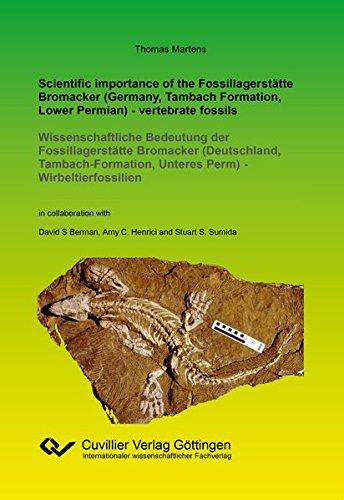 Scientific importance of the Fossillagerstätte Bromacker (Germany, Tambach Formation, Lower Permian) - vertebrate fossils: Wissenschaftliche Bedeutung ... Unteres Perm) - Wirbeltierfossilien