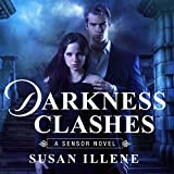 Darkness Clashes: Sensor, Book 4