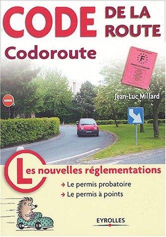 Code de la route : Codoroute : Les Nouvelles Réglementations - Le Permis probatoire - Le Permis à points