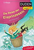 Duden Leseprofi – Die Reise der Eisprinzessin, 2. Klasse (DUDEN Leseprofi 2. Klasse)