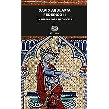 Federico II: Un imperatore medievale (Einaudi tascabili. Scrittori) (Italian Edition)