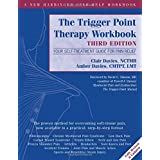 The Trigger Point Therapy: Your Self-Treatment Guide for Pain Relief