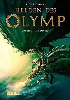 Helden des Olymp 5: Das Blut des Olymp von [Riordan, Rick]