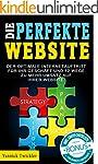 Die perfekte Website: Der optimale In...