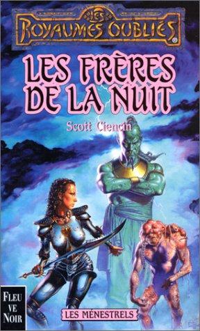 Les Ménestrels, tome 1 : Les frères de la nuit