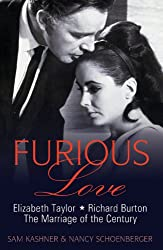 Furious Love: Elizabeth Taylor, Richard Burton: The Marriage of the Century