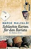 Schlechte Karten für den Barista: Ein Toskana-Krimi (Barbesitzer-Massimo-Reihe, Band 4) - Marco Malvaldi