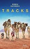 Tracks : Traduit de l'anglais (Australie) par Bernardine Cheviron-Poylo (La cosmopolite)