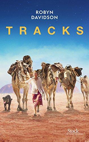 Tracks: Traduit de l'anglais (Australie) par Bernardine Cheviron-Poylo