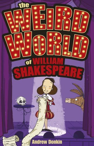 Portada del libro The Weird World of William Shakespeare by Andrew Donkin (2013-10-03)