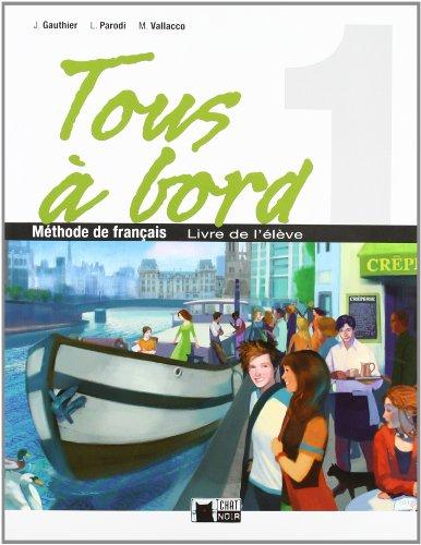 Tous A Bord 1 Livre Eleve (Chat Noir. methodes) - 9788431612832