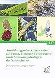 Auswirkungen des Klimawandels auf Fauna, Flora und Lebensräume sowie Anpassungsstrategien des Naturschutzes: Ergebnisse des gleichnamigen ... 0600) (Naturschutz und Biologische Vielfalt) -