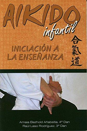 Aikido Infantil : iniciación a la enseñanza