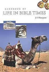 Handbook of Life in Bible Times