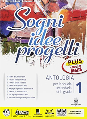 Sogni, idee, progetti. Plus. Realt-Mito epica. Per la Scuola media. Con e-book. Con espansione online