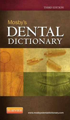Mosby's Dental Dictionary, 3e 3rd by Mosby (2013) Paperback