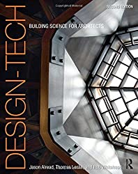 Design-Tech: Building Science for Architects by Jason Alread (2014-03-31)