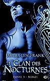 Le Clan des Nocturnes, Tome 5 - Noah