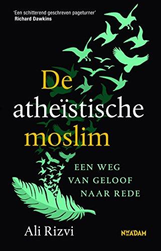 De atheïstische moslim: Een weg van geloof naar rede