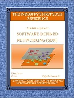 Software Defined Networking (SDN) - a definitive guide (English Edition) von [Sundararajan, Rajesh Kumar]