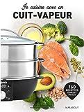 Telecharger Livres Je cuisine avec un cuit vapeur (PDF,EPUB,MOBI) gratuits en Francaise