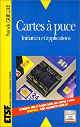 CARTES A PUCE. Initiation et applications, 2ème édition