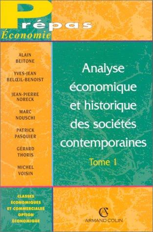 Analyse économique et historique des sociétés contemporaines, tome 1, 2e édition