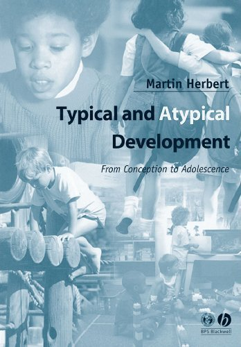 Typical and Atypical Development: From Conception to Adolescence by Herbert (November 28, 2002) Paperback