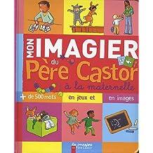 Mon imagier du Père Castor à la maternelle
