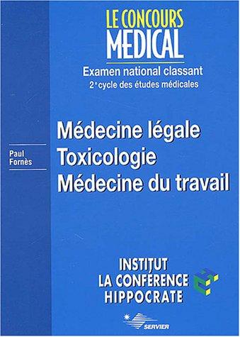 Médecine légale. Toxicologie. Médecine du travail