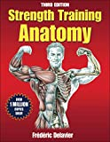 Strength Training Anatomy (Sports Anatomy)