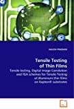Tensile Testing of Thin Films