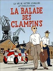 Victor Levallois, tome 4 : La Ballade des Clampins